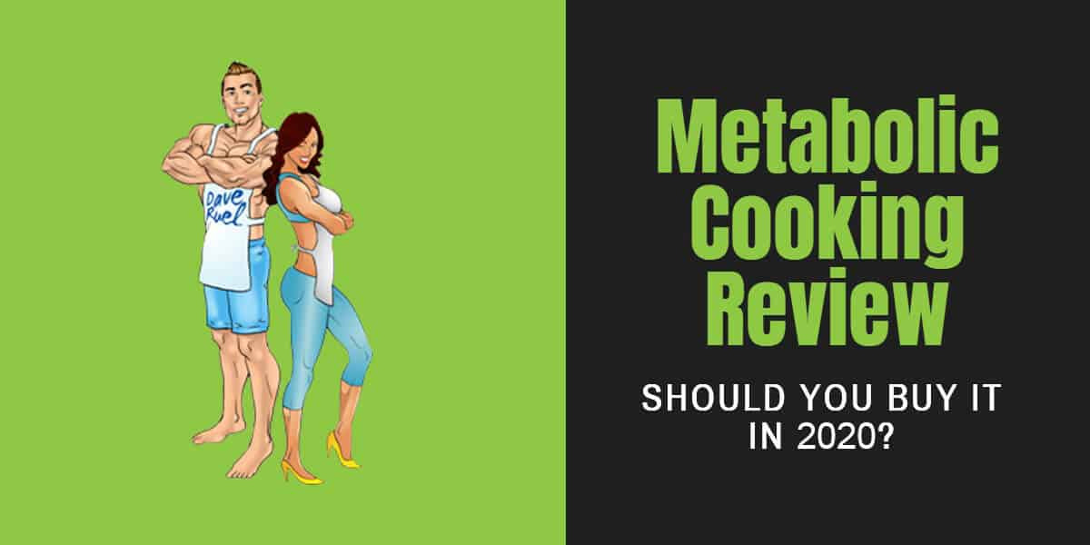Metabolic Cooking review for 2020