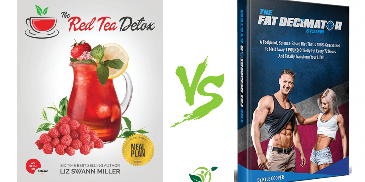 Red Tea Detox VS Fat Decimator System – Choose Wisely!