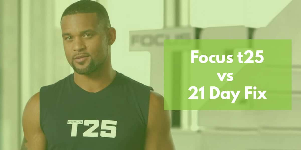 21 Day Fix vs t25: Head-to-Head Comparison (2021)